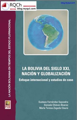 """""""La Bolivia del siglo XXI, nación y globalización: Enfoque internacional y estudios de caso"""" (PDF 2014) - RQCh Blog"""